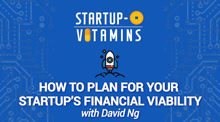 How to Plan for Your Startups Financial Viability